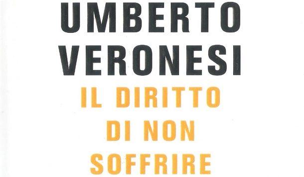 Il diritto non soffrire, libro di Umberto Veronesi